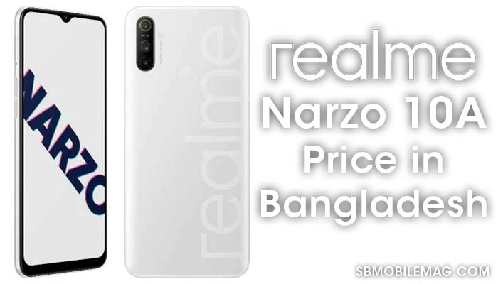 Realme Narzo 10A, Realme Narzo 10A Price, Realme Narzo 10A Price in Bangladesh