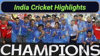 India Cricket Highlights Videos