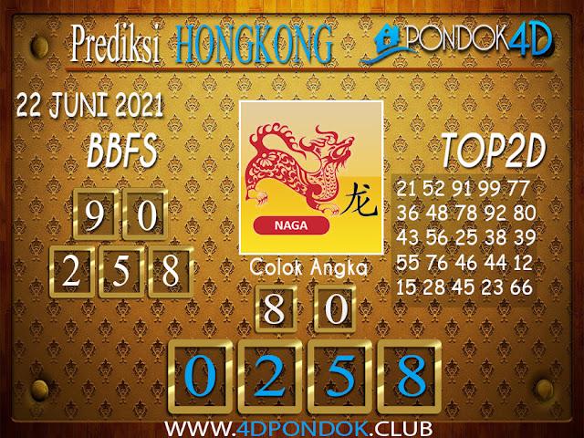 Prediksi Togel HONGKONG PONDOK4D 22 JUNI 2021