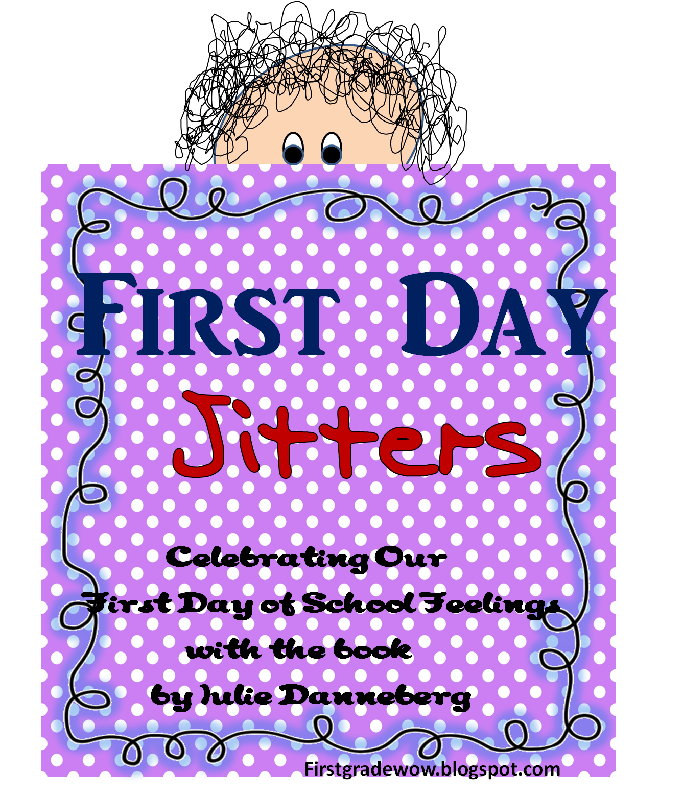 First Grade Wow First Day Jitters