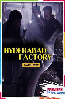 Hyderabad Factory 2018 Hindi Dubbed 720p WEBRip