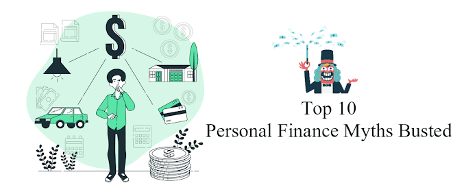10 Personal Finance Myths Busted