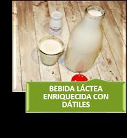 BEBIDA LÁCTEA ENRIQUECIDA CON DÁTILES