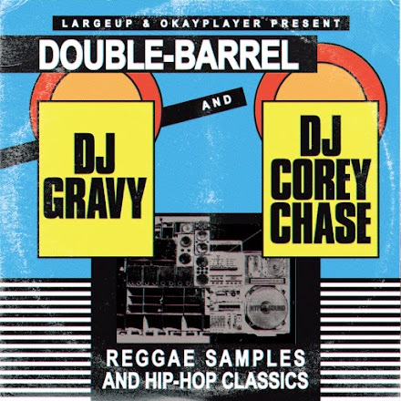 DJ Gravy und DJ Corey Chase mit Double Barrel - Reggae Samples und Hip Hop Classics | Mixtape - Free Download