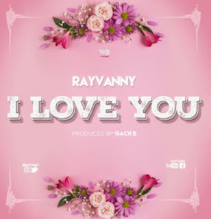 DOWNLOAD AUDIO | Rayvanny – I Love You mp3