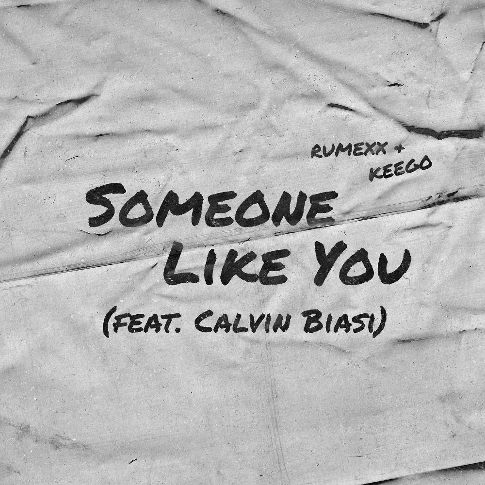 Ru_mexx & Keego – Someone Like You – Single