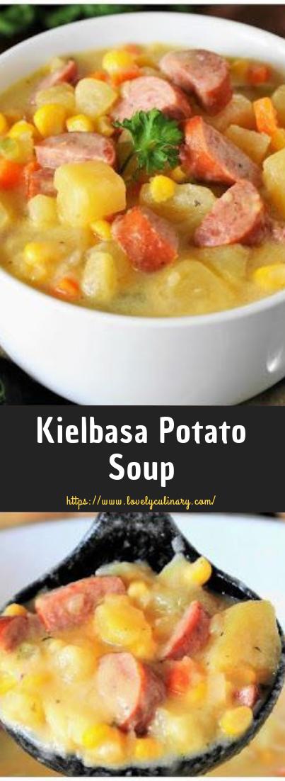 Kielbasa Potato Soup #dinner #souprecipe