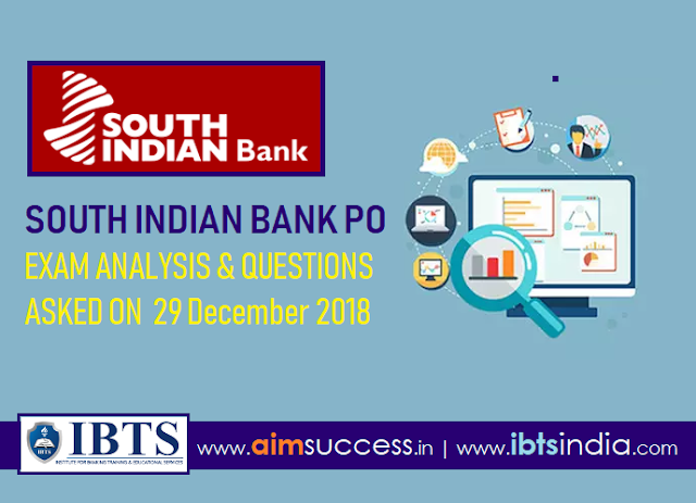 South Indian Bank PO Exam Analysis 29 December 2018