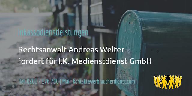 Rechtsanwalt Andreas Welter fordert für I.K. Medienstdienst GmbH