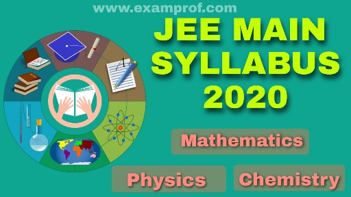 JEE Main Syllabus 2020 with PDF Download