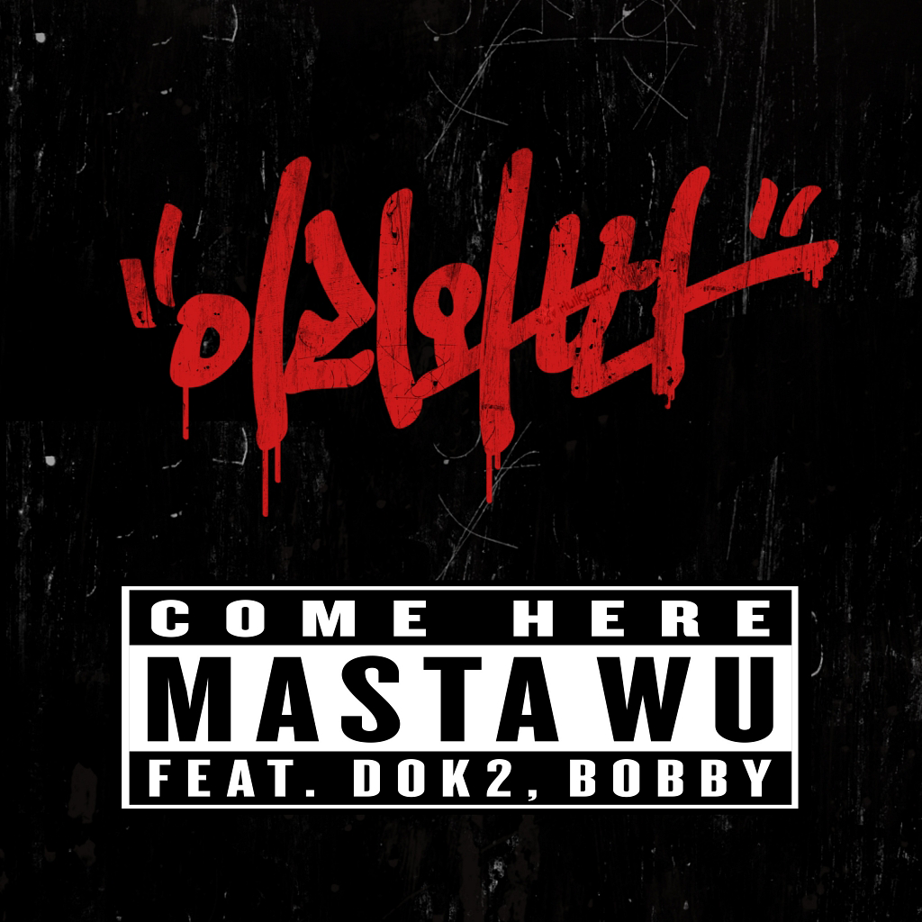 [Single] MASTA WU – Come Here (FLAC)