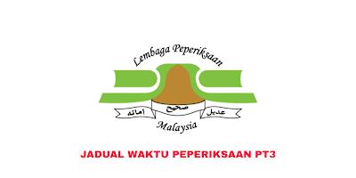Jadual Peperiksaan PT3 2019 Pentaksiran Tingkatan 3