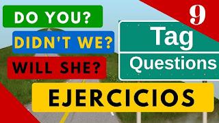 """Tag Questions ejercicios de todos los tiempos en ingles - """"Question Tags"""" Yes en Inglés"""