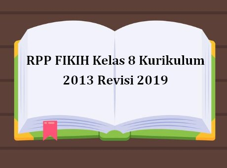 RPP FIKIH Kelas 8 Kurikulum 2013 Revisi 2019