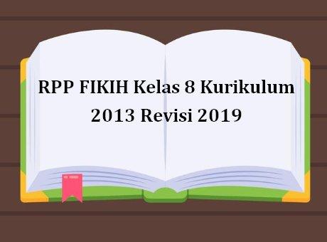 Rpp Fikih Kelas 8 Kurikulum 2013 Revisi 2020 Sch Paperplane