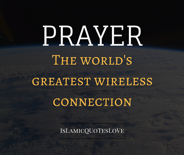 Prayer the world's greatest wireless connection.
