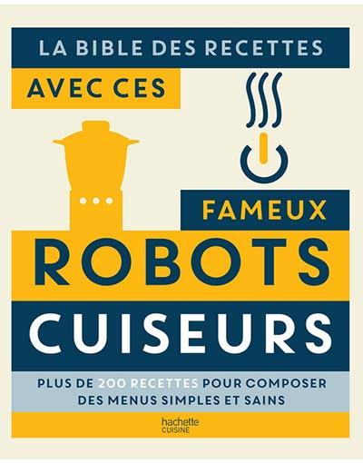 meilleur livre pour robot cuiseur