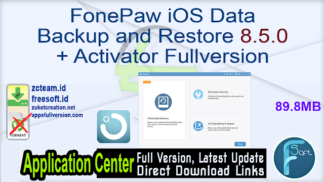 FonePaw iOS Data Backup and Restore 8.5.0 + Activator Fullversion