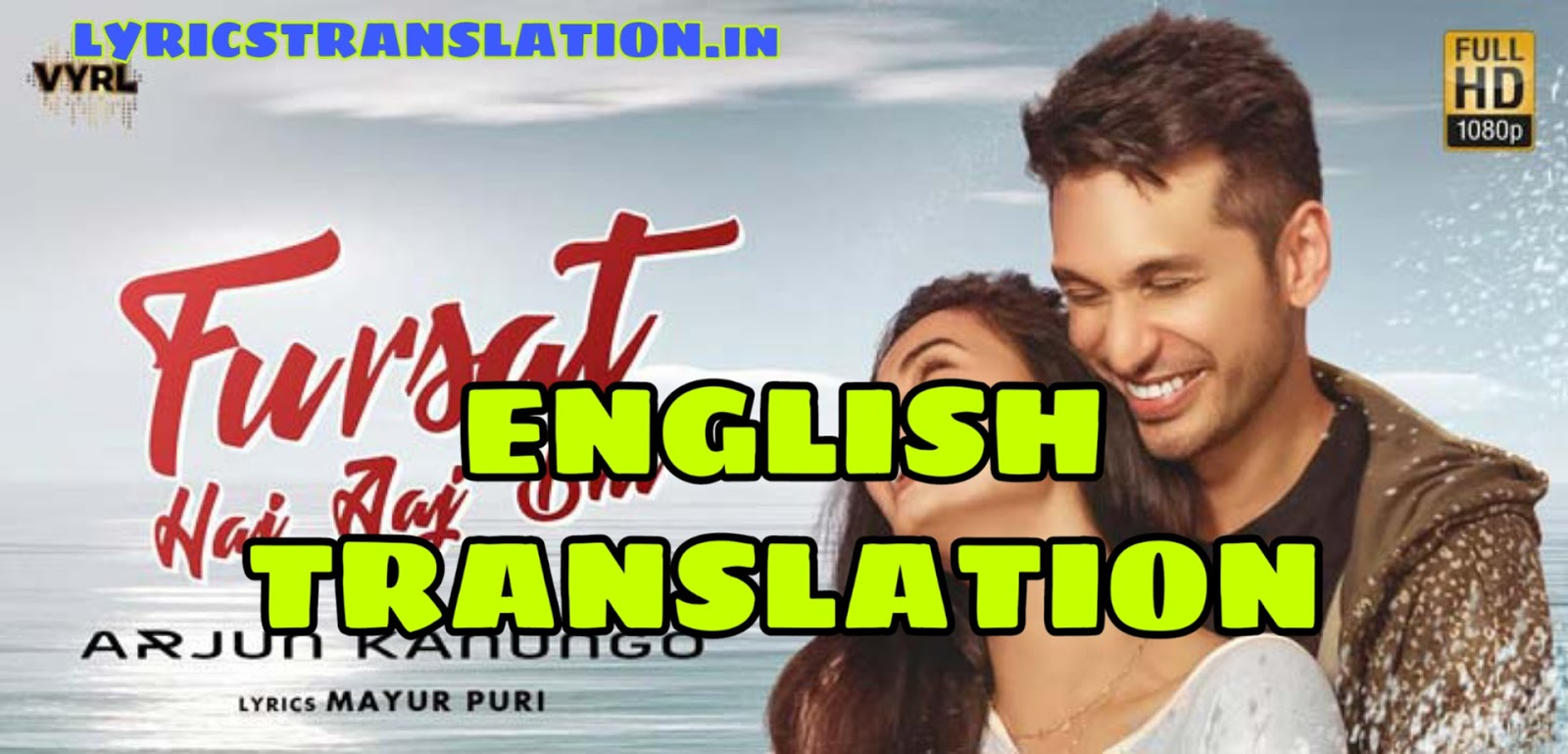 Fursat Hai Aaj Bhi Lyrics Translation In English Arjun Kanungo Gaana offers you free, unlimited access to over 45 million hindi songs, bollywood music. fursat hai aaj bhi lyrics translation