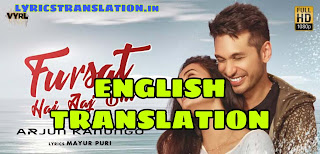 Fursat Hai Aaj Bhi Lyrics | Translation | in english - Arjun Kanungo