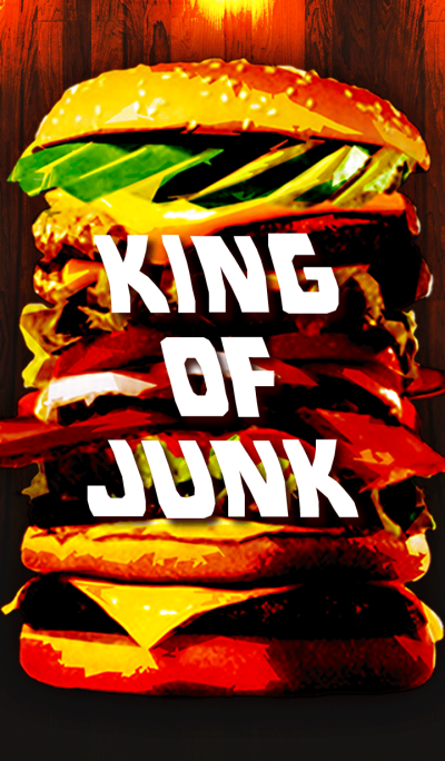 KING OF JUNK!!!!