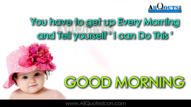 English-good-morning-quotes-wshes-Life-Inspirational-Thoughts-Sayings-greetings-wallpapers-pictures-images