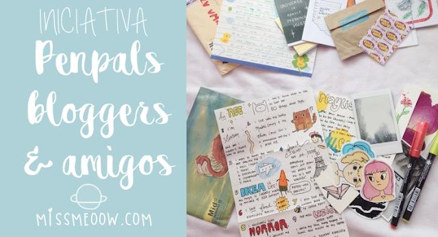 Penpals bloggers & amigos. #Iniciativa