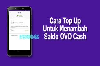 Cara Top Up Saldo OVO Cash Dari Semua Bank Dan Merchant OVO