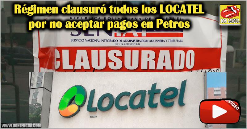 Régimen clausuró todos los LOCATEL por no aceptar pagos en Petros