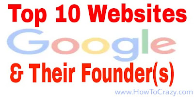 Top 10 websites and their founder(s)