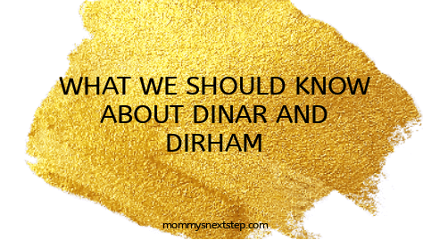 What We Should Know About Dinar and Dirham Coins