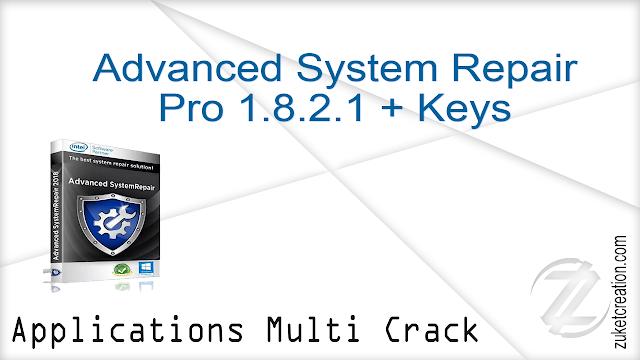 Advanced System Repair Pro 1.8.2.1 + Keys    |  15.8 MB