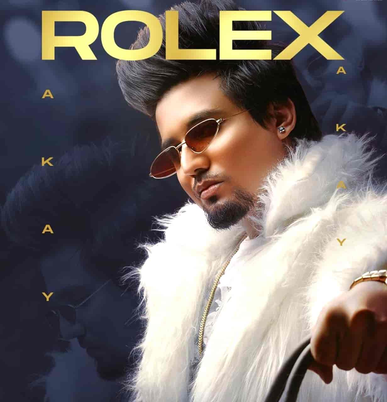 Rolex Punjabi Song Lyrics A Kay