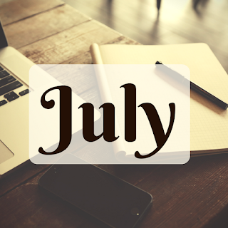 What I'm doing this month - July