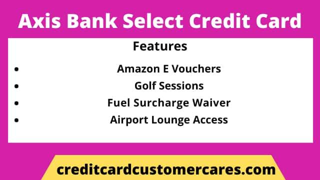 Axis Bank Select Credit Card