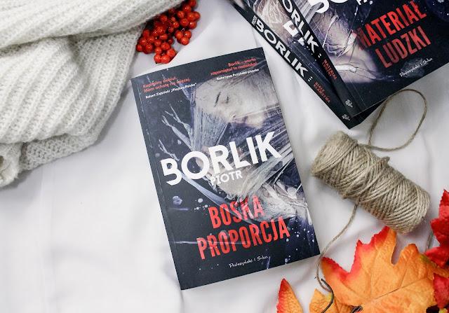 """""""Boska proporcja"""" Piotr Borlik"""