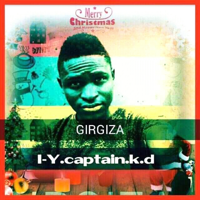 Girgiza Music | BY I.Y Captain kd