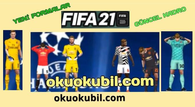 e Futbol FTS 21 Mod FIFA 21 300 MB Güncel Forma + Güncel Kadro İndir Kasım 2020