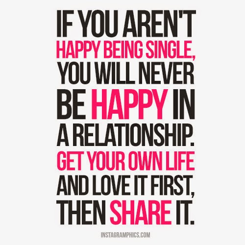 Single But Happy Quotes. QuotesGramQuotes About Being Single And Free