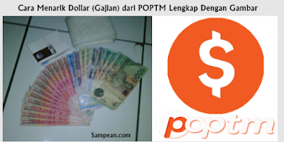 Cara Menarik Dollar (Gajian) dari POPTM Lengkap Dengan Gambar