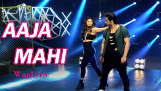 Aaja-Mahi-Lyrics-Daisy-Shah-waplyric