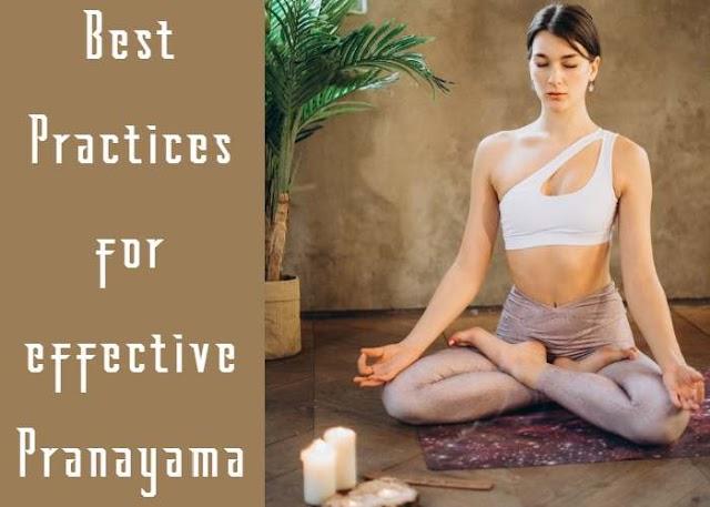 Pranayama Best Practices