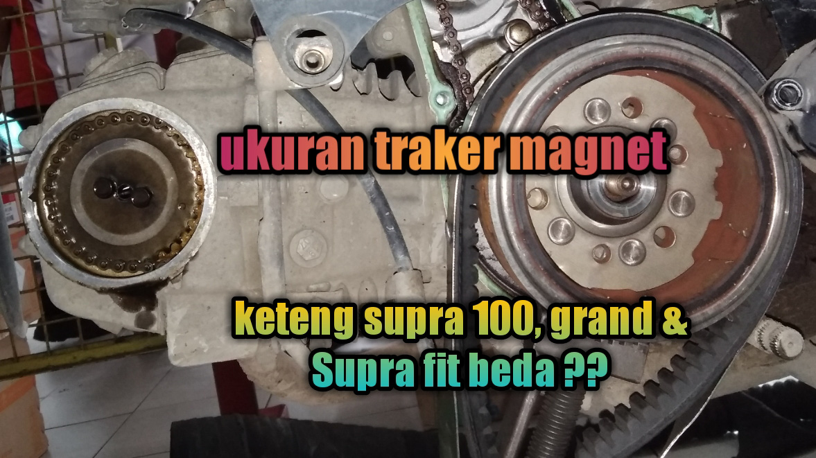 Cara Ganti Rantai Keteng Motor Honda Supra 100 Grand Win 100 Revo Lama Dan Supra Fit