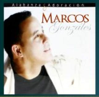 Marcos Gonzáles-Alabanza y Adoración-