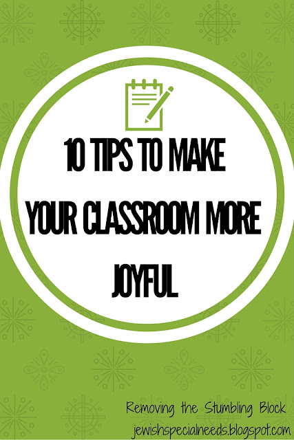 10 Tips to Make Your Classroom More Joyful; Removing the Stumbling Block
