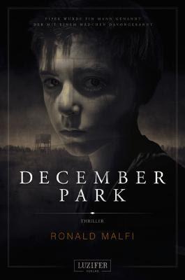 http://www.luzifer-verlag.de/december-park-thriller-von-ronald-malfi/