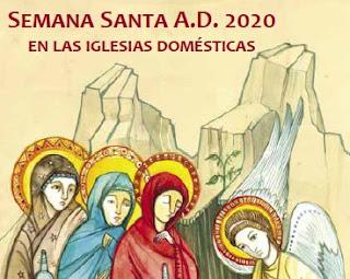 Guía litúrgica para vivir esta Semana Santa en casa