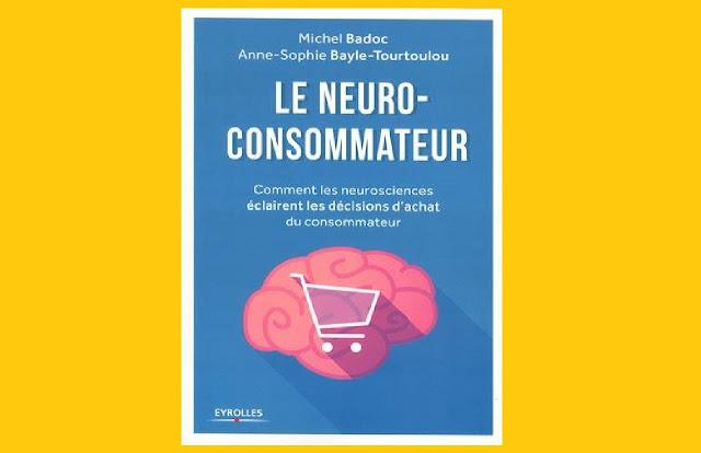Le Neuro-Consommateur – Comment Les Neurosciences Éclairent Les Décisions D'achat Du Consommateur PDF