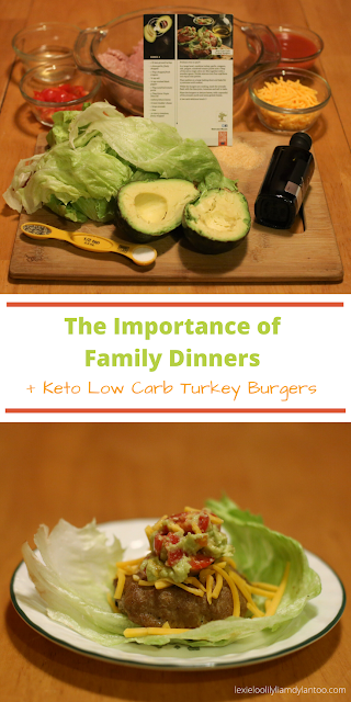 The Importance of Family Dinners + Keto Low Carb Turkey Burgers Recipe