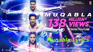 Muqabla Lyrics Song - Street Dancer 3D